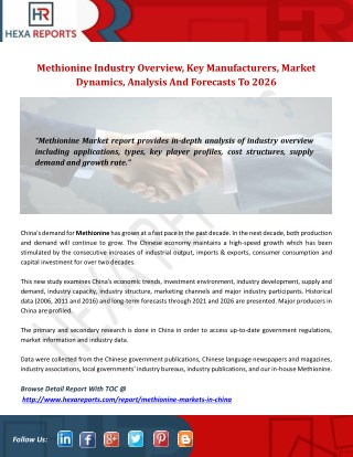 Methionine Industry Overview, Key Manufacturers, Market Dynamics, Analysis And Forecasts To 2026