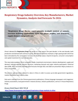 Respiratory Drugs Industry Overview, Key Manufacturers, Market Dynamics, Analysis And Forecasts To 2026
