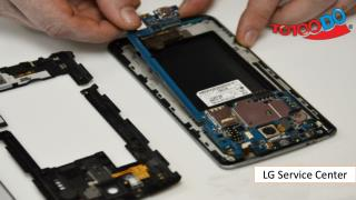 TOTOODO Repair Center Provide Service for LG Mobiles in India