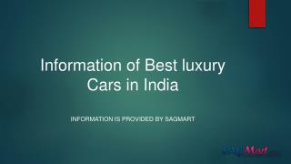 Information of best luxury cars in India
