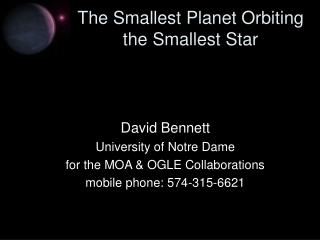 The Smallest Planet Orbiting the Smallest Star