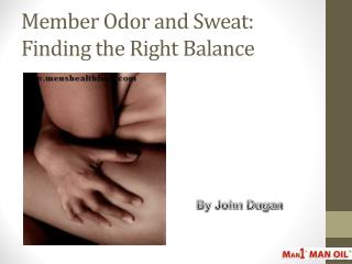 Member Odor and Sweat: Finding the Right Balance