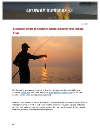 Essential Factors to Consider When Choosing Your Fishing Rods