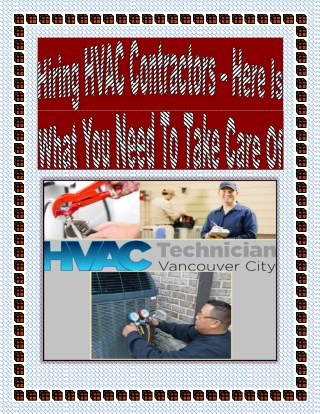 Hiring HVAC Contractors – Here Is What You Need To Take Care Of