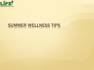 Summer Wellness Tips