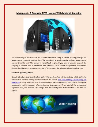 Myasp.net   a fantastic mvc hosting with minimal spending