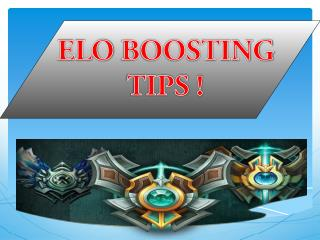 ELO BOOSTING TIPS