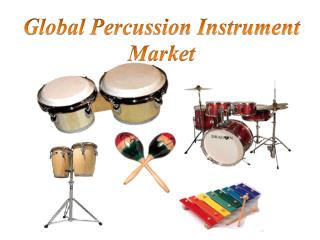 Global Percussion Instrument Market