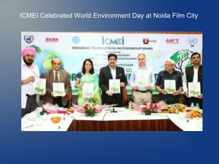 ICMEI Celebrated World Environment Day at Noida Film City