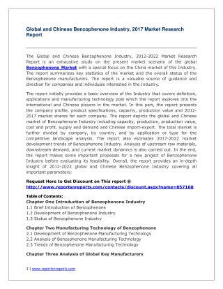 Benzophenone Industry 2022 Global Forecasts with a Focus on Chinese Market