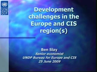 Development challenges in the Europe and CIS regions