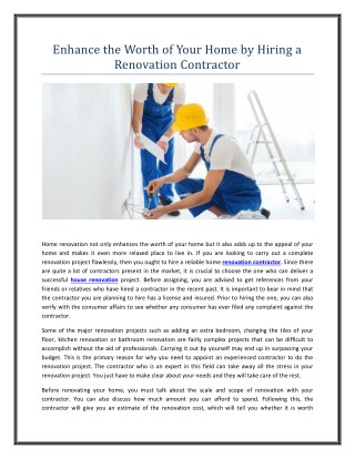 Enhance the Worth of Your Home by Hiring a Renovation Contractor