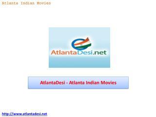 AtlantaDesi - Atlanta Indian Movies