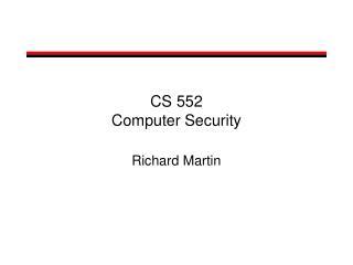 CS 552 Computer Security