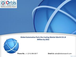 Global Automotive Parts Die-Casting Market Research Report 2022
