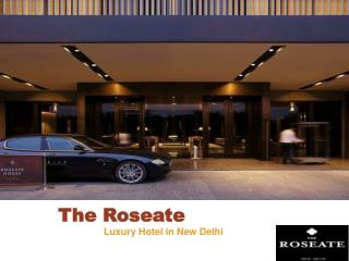 Roseate House - Stay in Best Hotel in Delhi Aerocity near Airport