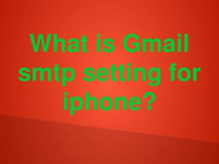 Gmail smtp for iphone