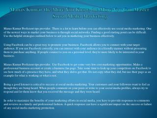 Manas Kumar the More You Know, the More You Can Master Social Media Marketing