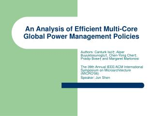 An Analysis of Efficient Multi-Core Global Power Management Policies