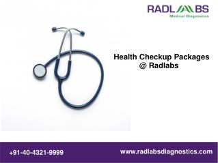 The Best Health Checkup Packages @ Radlabs Diagnostics