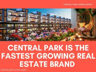 Central Park is the Fastest Growing real Estate Brand