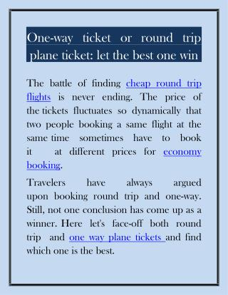 One-way ticket or round trip plane ticket let the best one win