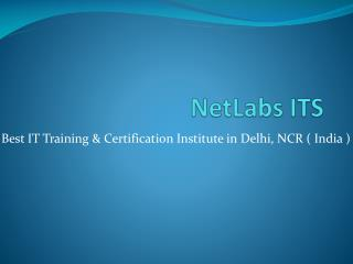 Best CCNA Training and Certification in Delhi | NetLabs ITS