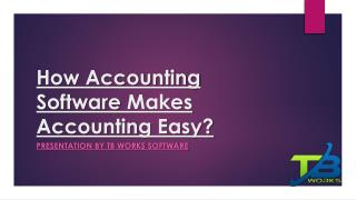 How Accounting Software Makes Accounting Easy?