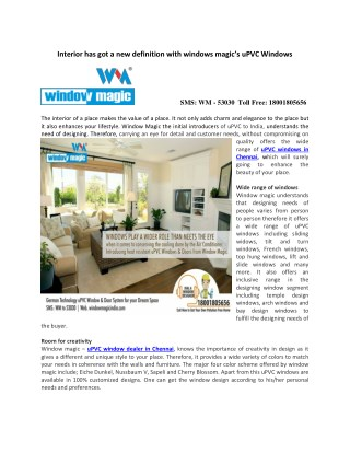 Interior has got a new definition with windows magic's uPVC Windows