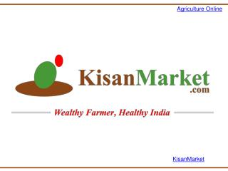 Kisan Market- Best agriculture website in India|Agriculture in India