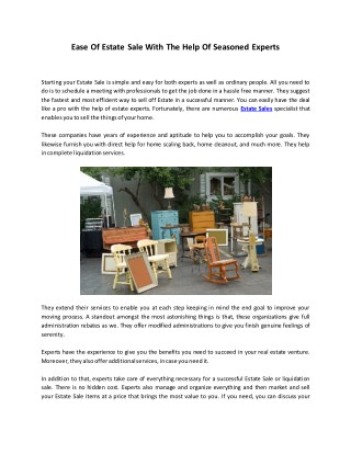 Ease Of Estate Sale With The Help Of Seasoned Experts