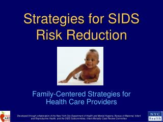Strategies for SIDS Risk Reduction