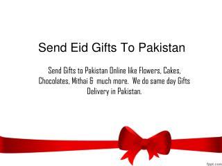 Send Eid Gift To Pakistan