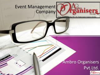 Event Production Agency Chandigarh - Ambro Organisers