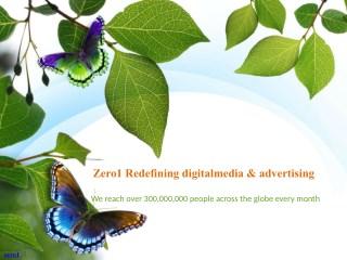 Zero1 - Redefining Digital Media & Advertising Network