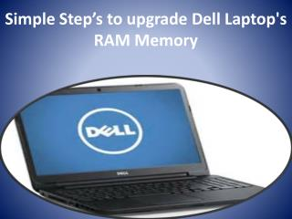 Simple Step's to upgrade Dell Laptop's RAM Memory