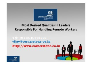 Most Desired Qualities In Leaders Responsible For Handling Remote Workers