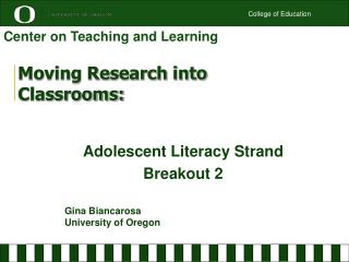 Moving Research into  Classrooms: