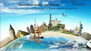 International Holiday Tour Packages from India - Holiday Representations