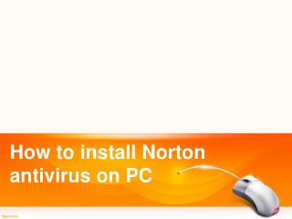 How to install Norton antivirus on PC