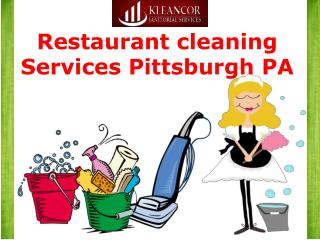 Restaurant cleaning services Pittsburgh PA,