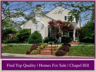 Find Top Quality | Homes For Sale | Chapel Hill