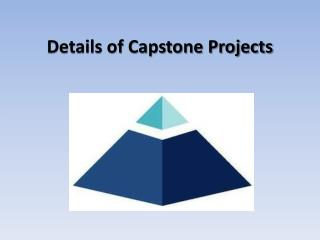 Details of Capstone Projects