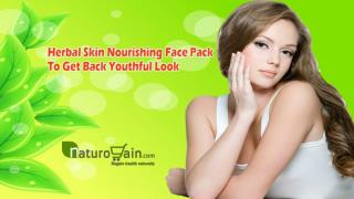 Herbal Skin Nourishing Face Pack To Get Back Youthful Look
