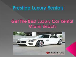 Luxury Car Rental Miami Beach