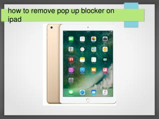 How to remove pop up blocker on ipad