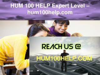 HUM 100 HELP Expert Level –hum100help.com