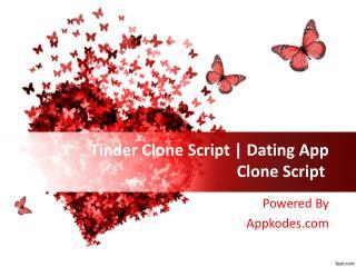 Tinder Clone Script | Dating App Clone Script | appkodes.com