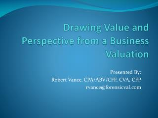 Drawing Value and Perspective from a Business Valuation
