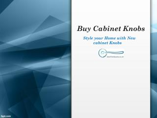 Style your Home with cabinet Knobs-Doorhardware